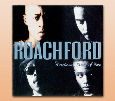 Roachford – Permanent Shade of Blue
